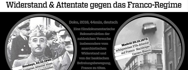 Plakat Attentate auf Franco